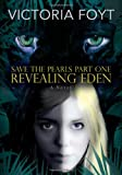 Revealing Eden (Save the Pearls Part One)