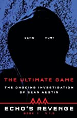 Echo's Revenge: The Ultimate Game by Sean Austin