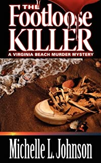 The Footloose Killer by Michelle L. Johnson