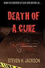 Death of a Cure by Steven H. Jackson