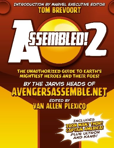 Assembled! 2: The Unauthorized Guide To Earth's Mightiest Heroes And Villains Cover