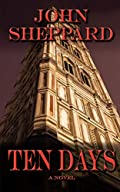 Ten Days by John Sheppard