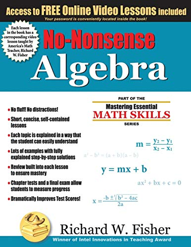 No-Nonsense Algebra: Part of the Mastering Essential Math Skills Series - Richard W. Fisher