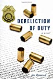 Dereliction of Duty, Jon Renaud