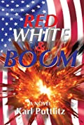 Red, White, and Boom by Karl Puttlitz