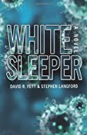 White Sleeper by David R. Fett and Stephen Langford