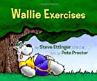 Wallie Exercises by Steve Ettinger