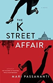The K Street Affair by Mari Passananti