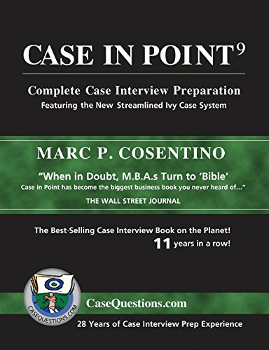 Case in Point 9: Complete Case Interview Preparation - Marc P Cosentino