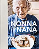 Nonna to nana : stories of food and family / by Jessie + Jacqueline DiBlasi ; photography by Jessie DiBlasi ; designed by Jacqueline DiBlasi.