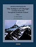 The Subject of Change: Lessons from the European Graduate School, Alain Badiou, ISBN: 0988517027