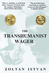 GIVEAWAY (U.S. & Canada): Win a Signed Copy of THE TRANSHUMANIST WAGER by Zoltan Istvan