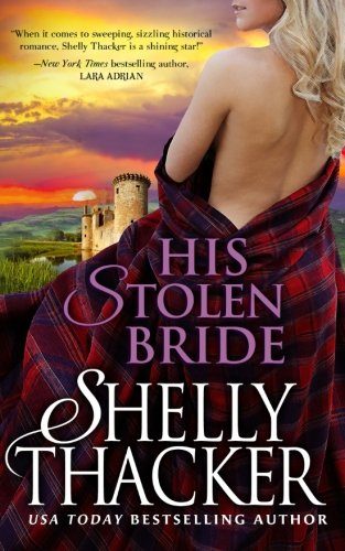 His Stolen Bride (Stolen Brides Series) - Shelly Thacker
