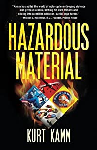 Hazardous Material by Kurt Kamm