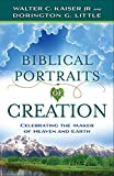 Biblical Portraits of Creation: Celebrating the Maker of Heaven and Earth book cover