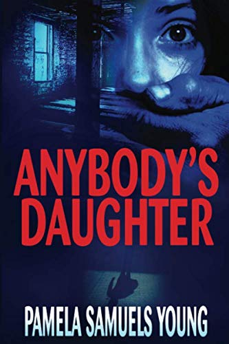 Anybody's Daughter (Angela Evans Series No. 2) - Pamela Samuels Young