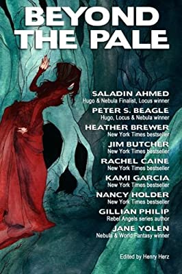 Table of Contents: BEYOND THE PALE Edited by Henry Herz