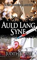 Auld Lang Syne by Judith K. Ivie