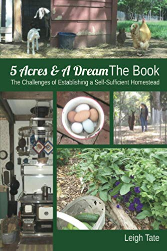 5 Acres & A Dream The Book