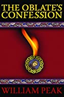 Book Cover: The Oblate's Confession by William Peak