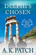 Delphi's Chosen by A. K. Patch