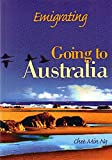 Emigrating : going to Australia / Chee Min Ng.