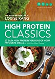 Product Image of High Protein Classics: 20 Easy, High Protein Versions of...