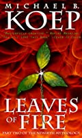 Leaves of Fire by Michael Koep