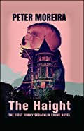 The Haight by Peter Moreira