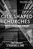 City Shaped Churches: Planting Churches in the Global Era book cover