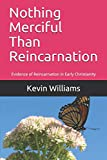Nothing Merciful Than Reincarnation