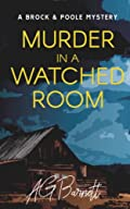 Murder in a Watched Room by A. G. Barnett