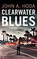 Clearwater Blues by John a Hoda