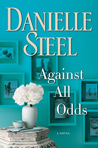 Against all odds : a novel / Danielle Steel