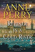 Revenge in a Cold River by Anne Perry