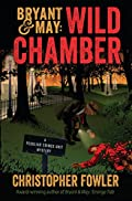 Wild Chamber by Christopher Fowler