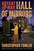 Hall of Mirrors by Christopher Fowler