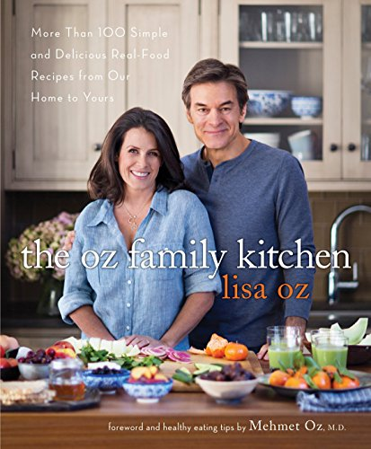 Pdf the oz family kitchen more than 100 simple and delicious real pdf the oz family kitchen more than 100 simple and delicious real food recipes from our home to yours forumfinder Images