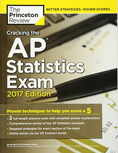 Cracking the AP Statistics Exam, 2017 Edition (College Test Preparation) - Princeton Review