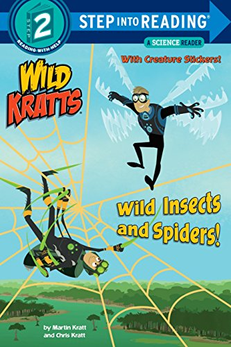 Wild Insects and Spiders! (Wild Kratts) (Step into Reading) - Chris Kratt, Martin KrattRandom House