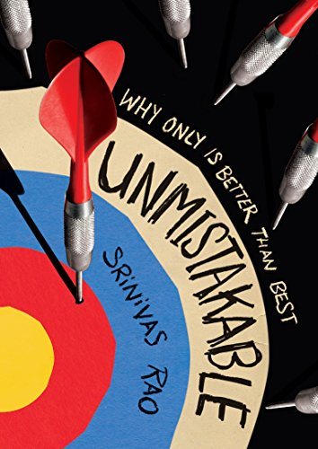 Unmistakable: Why Only Is Better Than Best - Srinivas Rao