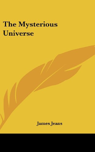 The Mysterious Universe, by Jeans, J.
