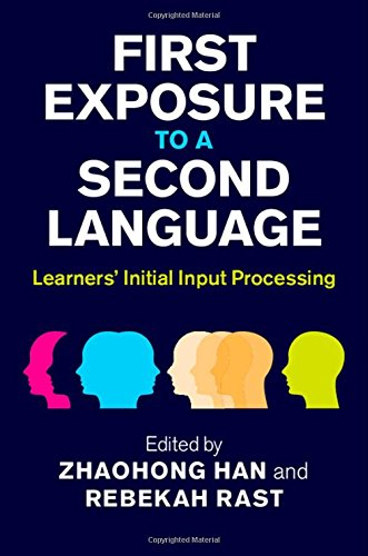 PDF First Exposure to a Second Language Learners Initial Input Processing