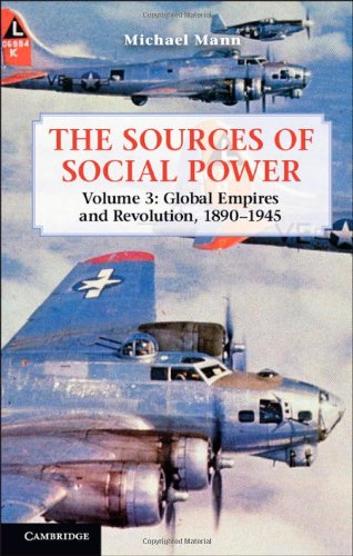 PDF The Sources of Social Power Volume 3 Global Empires and Revolution 1890 1945