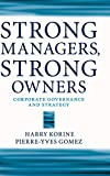 Strong managers, strong owners : corporate governance and strategy |