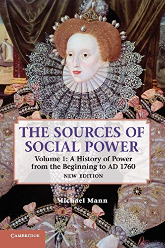 PDF The Sources of Social Power Volume 1 A History of Power from the Beginning to AD 1760