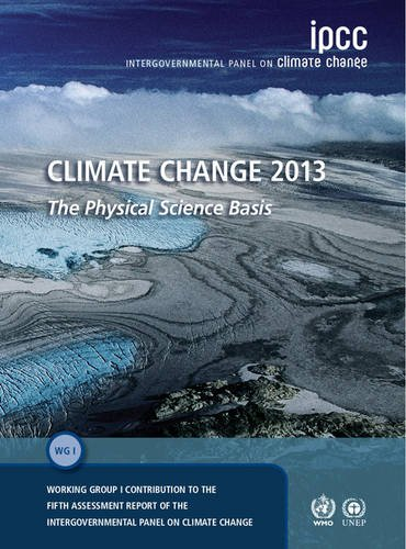 Climate Change 2013: The Physical Science Basis. Contribution of Working Group I to the Fifth Assessment Report of the Intergovernmental Panel on Climate Change