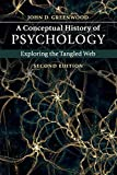 A Conceptual History of Psychology: Exploring the Tangled Web