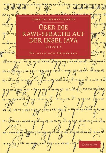 Über die Kawi-sprache auf der Insel Java (Cambridge Library Collection - Linguistics) (German Edition)