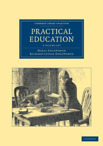 Practical Education 2 Volume Set (Cambridge Library Collection - Education)